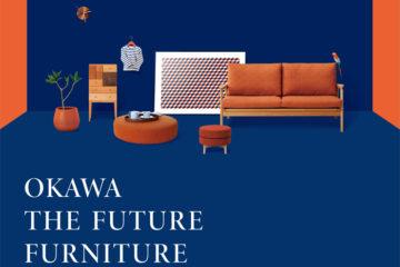 OKAWA THE FUTURE FURNITURE 2019
